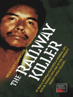The Railway Killer - He was a normal man with a normal life, but he turned into one of the world's worst serial killers