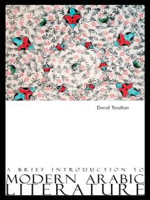 A Brief Introduction to Modern Arabic Literature