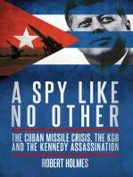 A Spy Like No Other