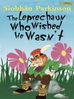 The Leprechaun Who Wished He Wasn't