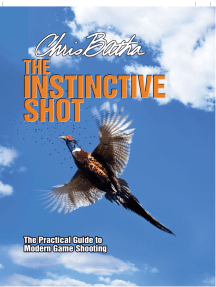 Instinctive Shot: The Practical Guide to Modern Game Shooting