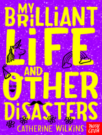 My Brilliant Life and Other Disasters