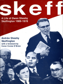Skeff: A Life of Owen Sheehy Skeffington 1909-1970