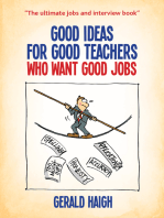 Good ideas for good teachers who want good jobs