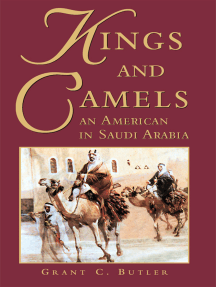 Kings and Camels: An American in Saudi Arabia