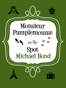 Monsieur Pamplemousse On the Spot: The charming and witty crime caper