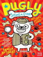 Pugly Solves a Crime