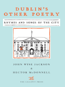 Dublin's Other Poetry: Rhymes and Songs of the City