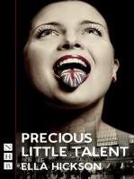 Precious Little Talent (NHB Modern Plays)