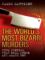 The World's Most Bizarre Murders