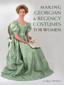 Making Georgian and Regency Costumes for Women