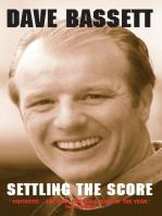 Dave Bassett - Settling the Score