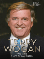 Sir Terry Wogan - A Life in Laughter 1938-2016