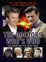 The Doctors Who's Who - The Story Behind Every Face of the Iconic Time Lord