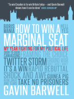 How to Win a Marginal Seat
