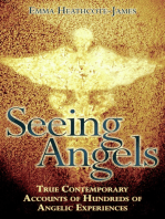 Seeing Angels - True Contemporary Accounts of Hundreds of Angelic Experiences