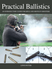 Practical Ballistics: An Introductory Guide for Rifle and Shotgun Shooters