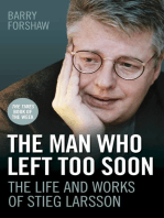 The Man Who Left Too Soon