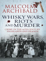 Whisky, Wars, Riots and Murder