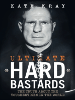 Ultimate Hard Bastards - The Truth About the Toughest Men in the World