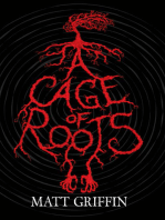 A Cage of Roots