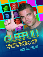 Gleeful - A Totally Unofficial Guide to the Hit TV Series Glee