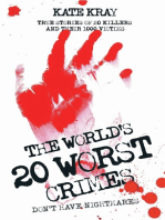 The World's Twenty Worst Crimes - True Stories of 10 Killers and Their 3000 Victims