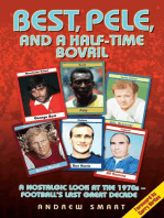 Best, Pele and a Half-Time Bovril