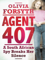 Agent 407: A South African Spy Breaks Her Silence