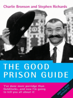 The Good Prison Guide - I've done more Porridge than Goldilocks - and now I'm going to tell you all about it