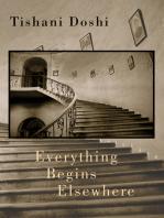 Everything Begins Elsewhere