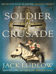 Soldier of Crusade: The fascinating historical adventure series
