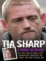 Tia Sharp - A Family Betrayal