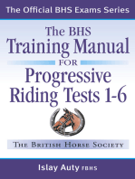 BHS TRAINING MANUAL FOR PROGRESSIVE RIDING TESTS 1-6