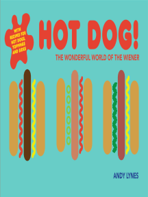 Hot Dog!: The wonderful world of the wiener