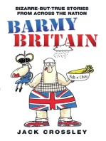 Barmy Britain - Bizarre and True Stories From Across the Nation