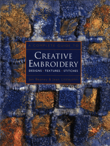 A Complete Guide to Creative Embroidery: Designs, Textures, Stitches