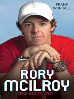 Rory McIlroy - The Biography