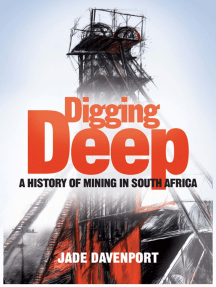 Digging Deep: A History of Mining in South Africa