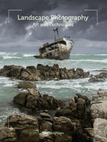 Landscape Photography: Art and Techniques