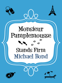 Monsieur Pamplemousse Stands Firm