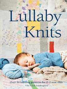Lullaby Knits: Over 20 knitting patterns for 0–2 year olds