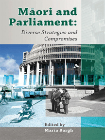 Maori and Parliament: Diverse Strategies and Compromises
