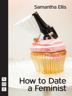How to Date a Feminist (NHB Modern Plays)
