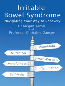 Irritable Bowel Syndrome: Navigating your way to recovery