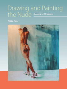 Drawing and Painting the Nude: A Course of 50 Lessons