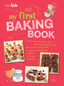 My First Baking Book: 35 easy and fun recipes for children aged 7 years +