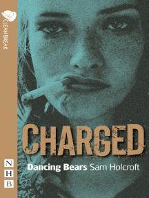 Dancing Bears (NHB Modern Plays)