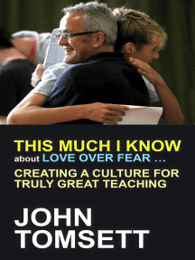This much I know about love over fear: Creating a culture for truly great teaching