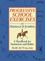 PROGRESSIVE SCHOOL EXERCISE FOR DRESSAGE AND JUMPING